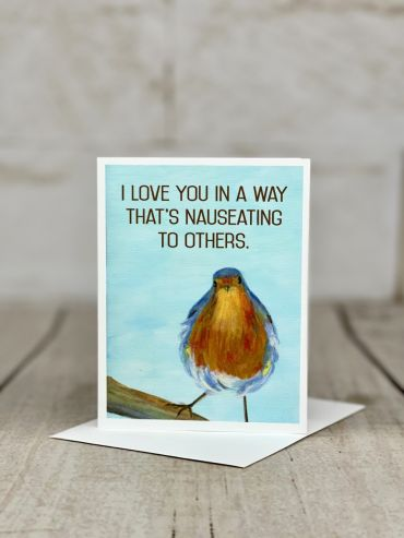 I Love You In A Way... Card