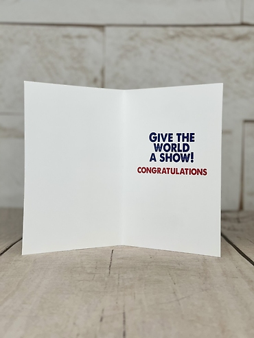 Give the World A Show Card